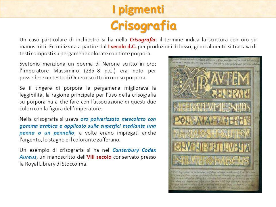 Un caso particolare di inchiostro si ha nella Crisografia: il termine indica la scrittura con oro su manoscritti. Fu utilizzata a partire dal I secolo