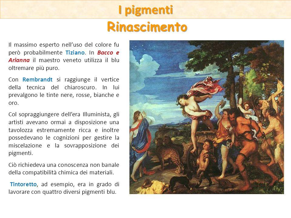 Il massimo esperto nelluso del colore fu però probabilmente Tiziano. In Bacco e Arianna il maestro veneto utilizza il blu oltremare più puro. Con Remb