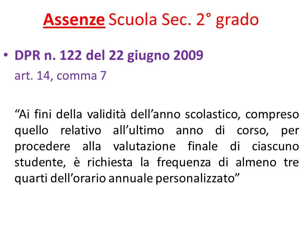 Assenze Scuola Sec. 2° grado DPR n. 122 del 22 giugno 2009 art.