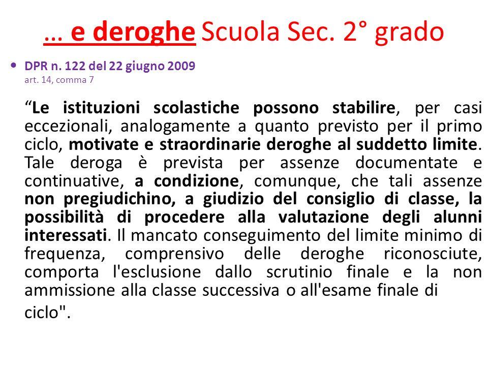 … e deroghe Scuola Sec. 2° grado DPR n. 122 del 22 giugno 2009 art.