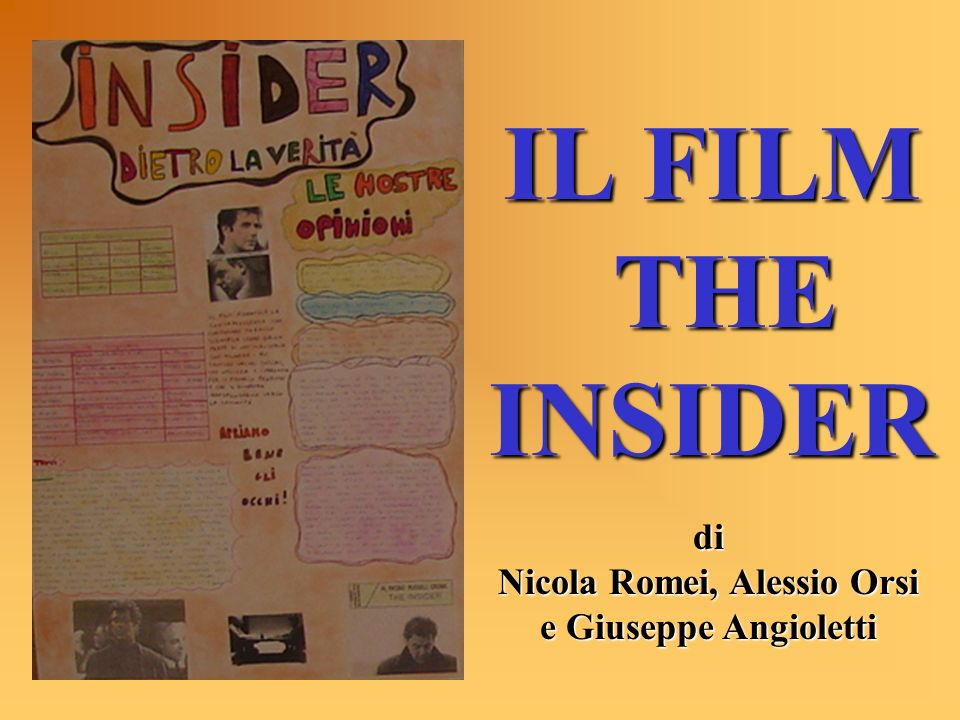 IL FILM THE INSIDER di Nicola Romei, Alessio Orsi e Giuseppe Angioletti