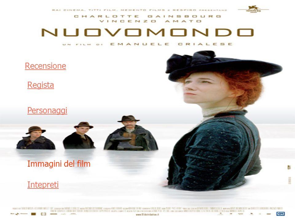 Quattro sono i passaggi visivo/narrativi fondamentali sui quali è costruito Mondonuovo, ultimo film di Emanuele Crialese (presentato alla Mostra Internazionale dArte Cinematografica di Venezia – Leone dargento rivelazione).