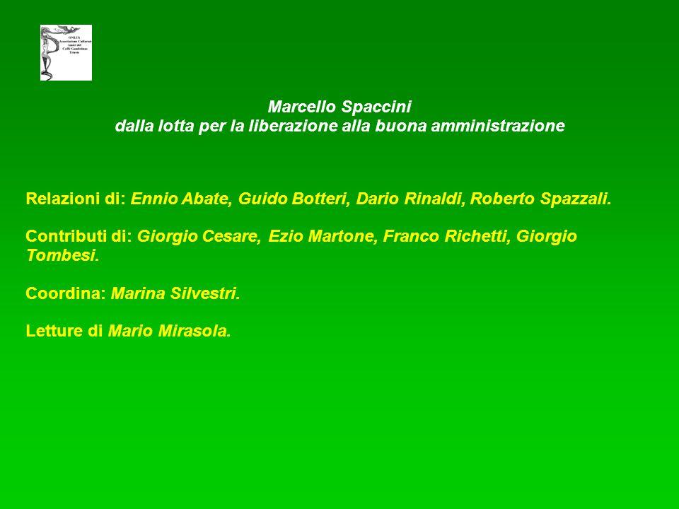 Relazioni di: Ennio Abate, Guido Botteri, Dario Rinaldi, Roberto Spazzali.