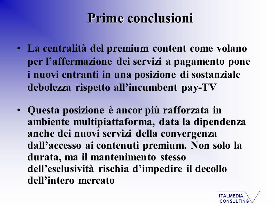 ITALMEDIA CONSULTING La centralità del premium content come volano per laffermazione dei servizi a pagamento pone i nuovi entranti in una posizione di