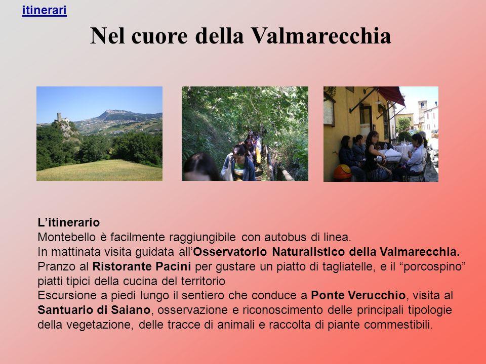 Nel cuore della Valmarecchia Litinerario Montebello è facilmente raggiungibile con autobus di linea.