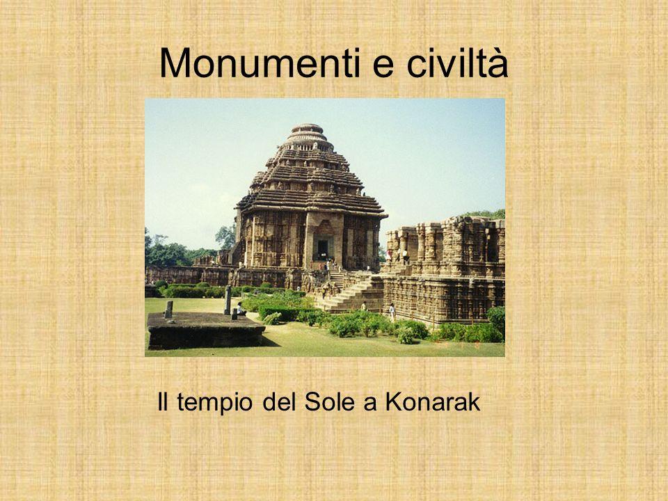 Monumenti e civiltà Il tempio del Sole a Konarak