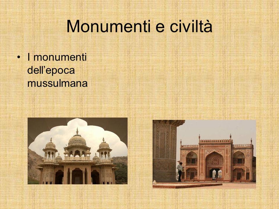 Monumenti e civiltà I monumenti dellepoca mussulmana