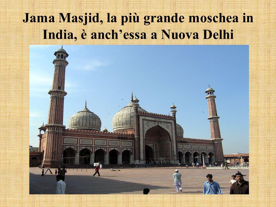 Jama Masjid, la più grande moschea in India, è anchessa a Nuova Delhi