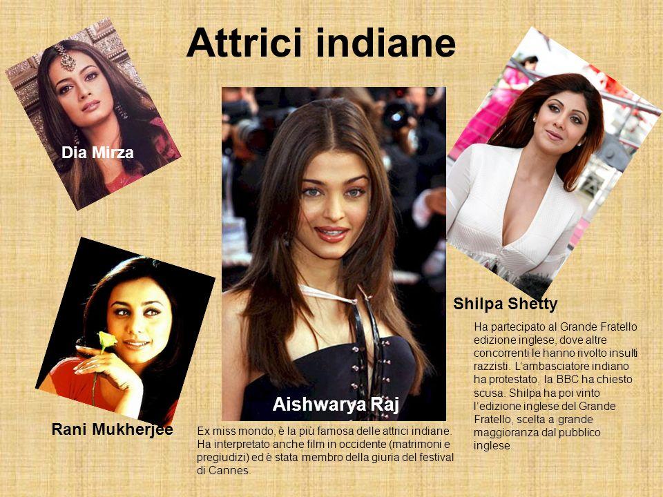 Attrici indiane Aishwarya Raj Shilpa Shetty Dia Mirza Rani Mukherjee Ha partecipato al Grande Fratello edizione inglese, dove altre concorrenti le han