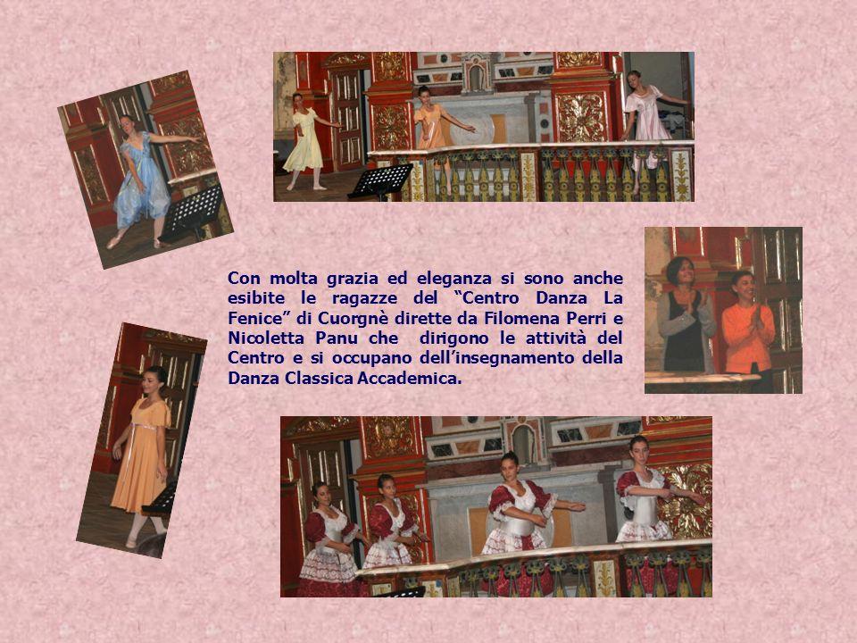 Con molta grazia ed eleganza si sono anche esibite le ragazze del Centro Danza La Fenice di Cuorgnè dirette da Filomena Perri e Nicoletta Panu che dir