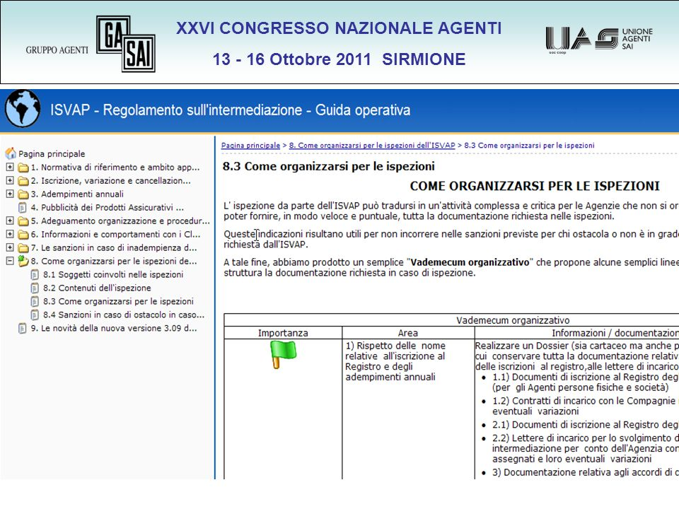 XXVI CONGRESSO NAZIONALE AGENTI 13 - 16 Ottobre 2011 SIRMIONE
