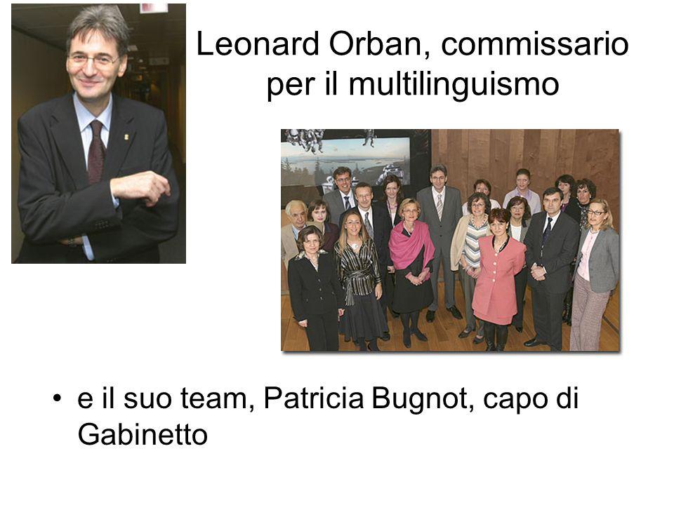 Leonard Orban, commissario per il multilinguismo e il suo team, Patricia Bugnot, capo di Gabinetto