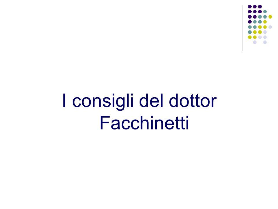 I consigli del dottor Facchinetti