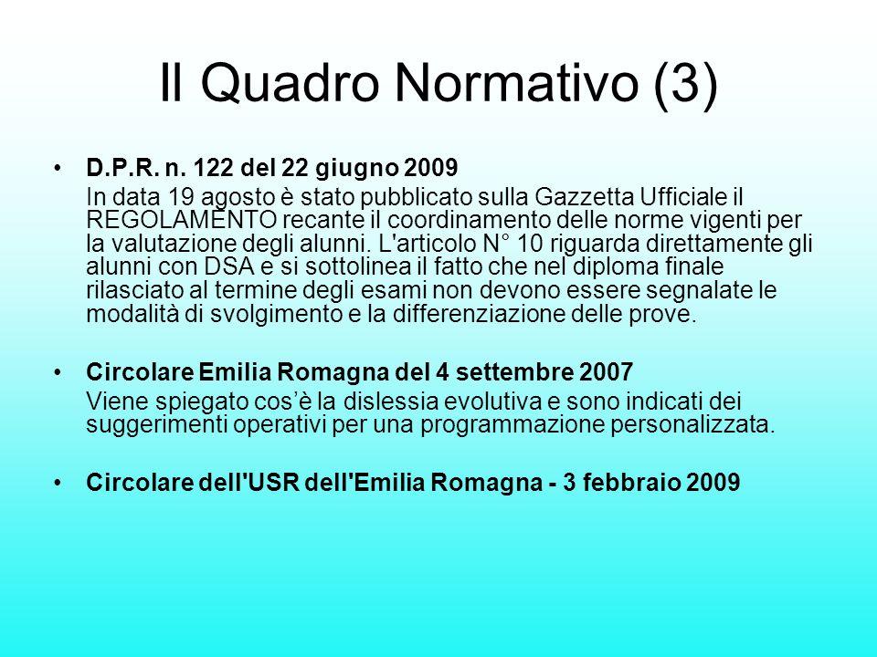Il Quadro Normativo (3) D.P.R. n. 122 del 22 giugno 2009 In data 19 agosto è stato pubblicato sulla Gazzetta Ufficiale il REGOLAMENTO recante il coord