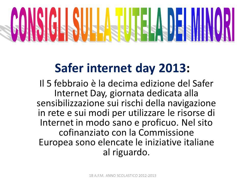 Safer internet day 2013: Il 5 febbraio è la decima edizione del Safer Internet Day, giornata dedicata alla sensibilizzazione sui rischi della navigazi