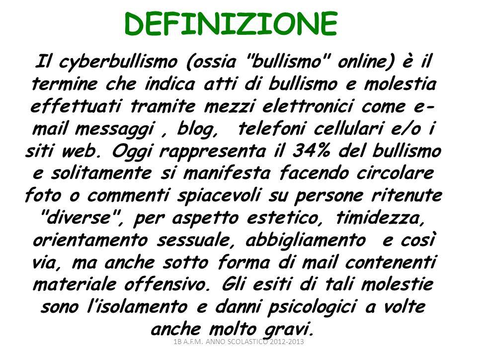 DEFINIZIONE Il cyberbullismo (ossia