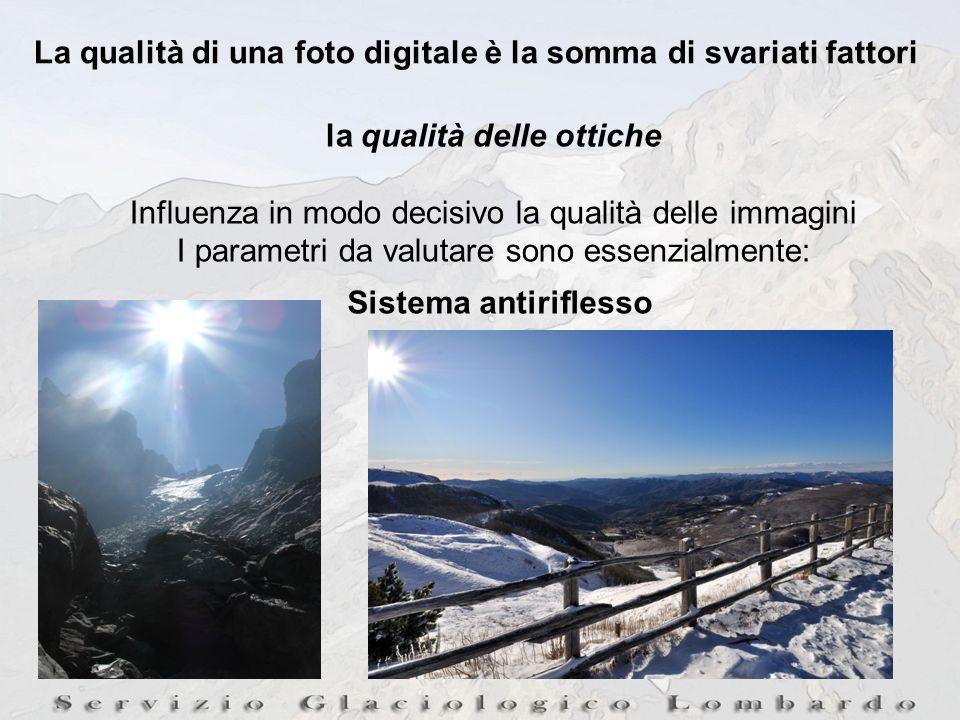 La qualità di una foto digitale è la somma di svariati fattori la qualità delle ottiche Influenza in modo decisivo la qualità delle immagini I parametri da valutare sono essenzialmente: Sistema antiriflesso