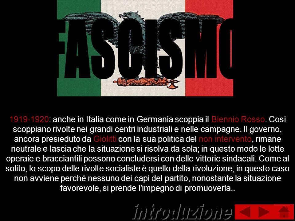 1919-1920: anche in Italia come in Germania scoppia il Biennio Rosso. Così scoppiano rivolte nei grandi centri industriali e nelle campagne. Il govern