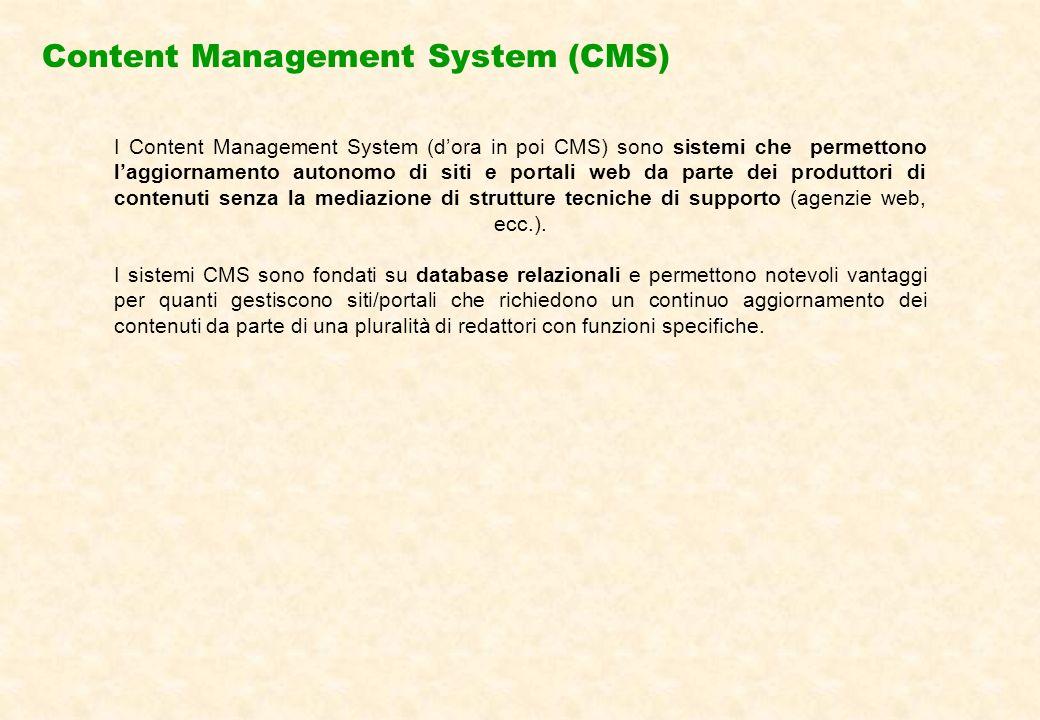 CMS: le tipologie di utenti Il CMS è organizzato in modo tale che ogni utente che vi ha accesso, può agire solo sui contenuti di propria competenza.