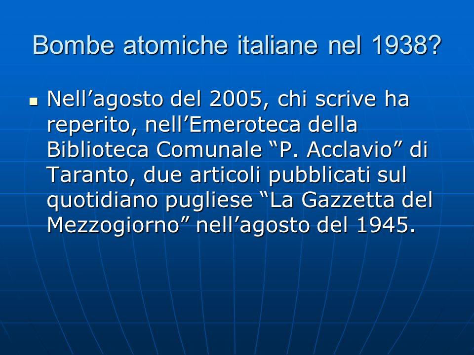 Bombe atomiche italiane nel 1938.