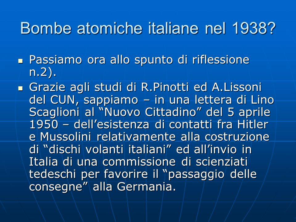 Bombe atomiche italiane nel 1938. Passiamo ora allo spunto di riflessione n.2).