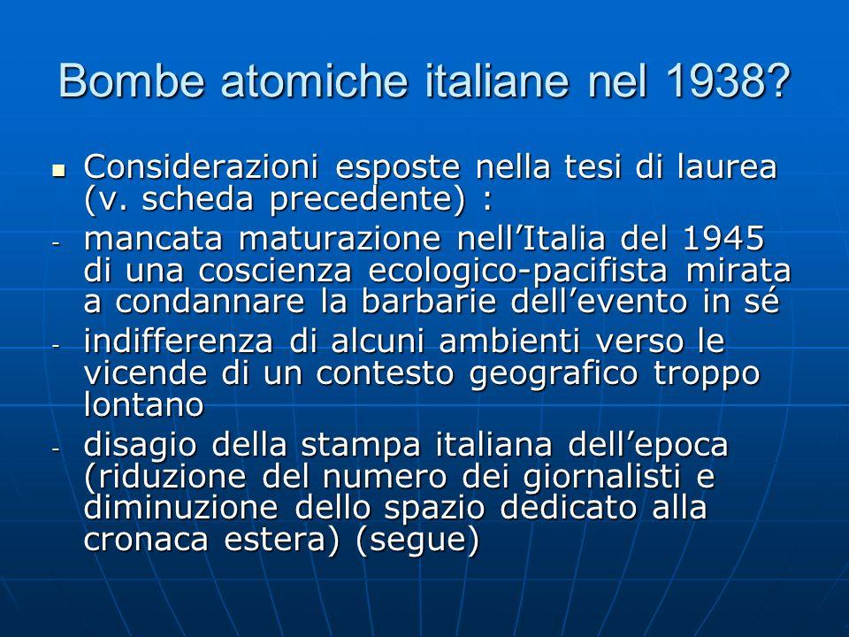 Bombe atomiche italiane nel 1938. Considerazioni esposte nella tesi di laurea (v.