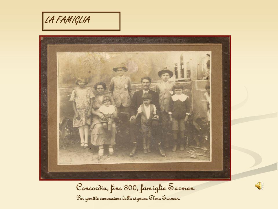 LA FAMIGLIA Concordia, fine 800, famiglia Sarman. Per gentile concessione della signora Elena Sarman.