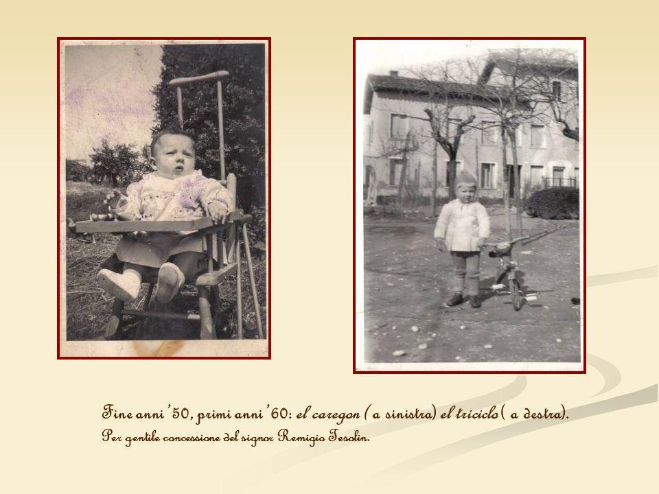 Fine anni 50, primi anni 60: el caregon ( a sinistra) el triciclo ( a destra). Per gentile concessione del signor Remigio Tesolin.