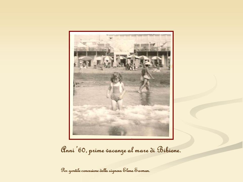 Anni 60, prime vacanze al mare di Bibione. Per gentile concesione della signora Elena Sarman.