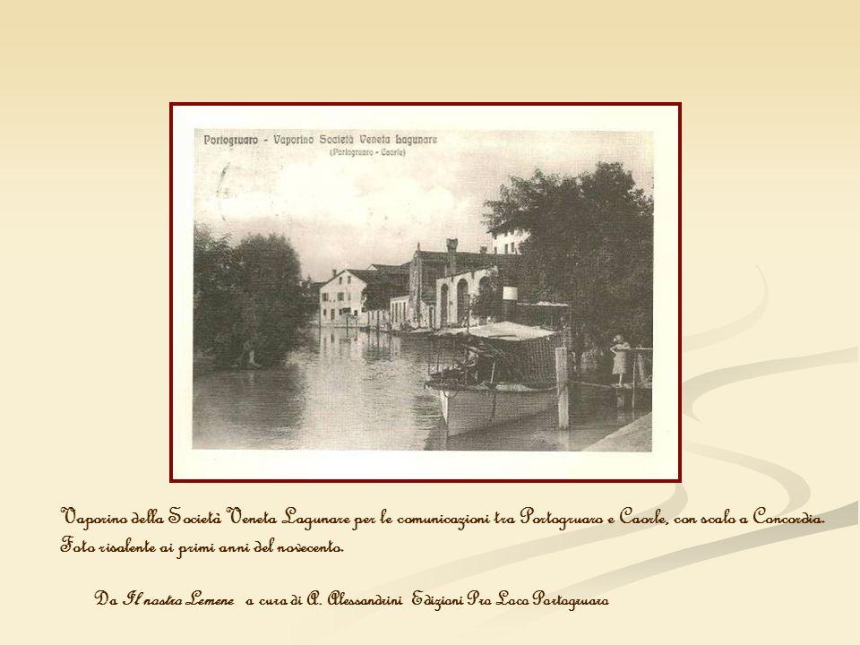 Vaporino della Società Veneta Lagunare per le comunicazioni tra Portogruaro e Caorle, con scalo a Concordia. Foto risalente ai primi anni del novecent