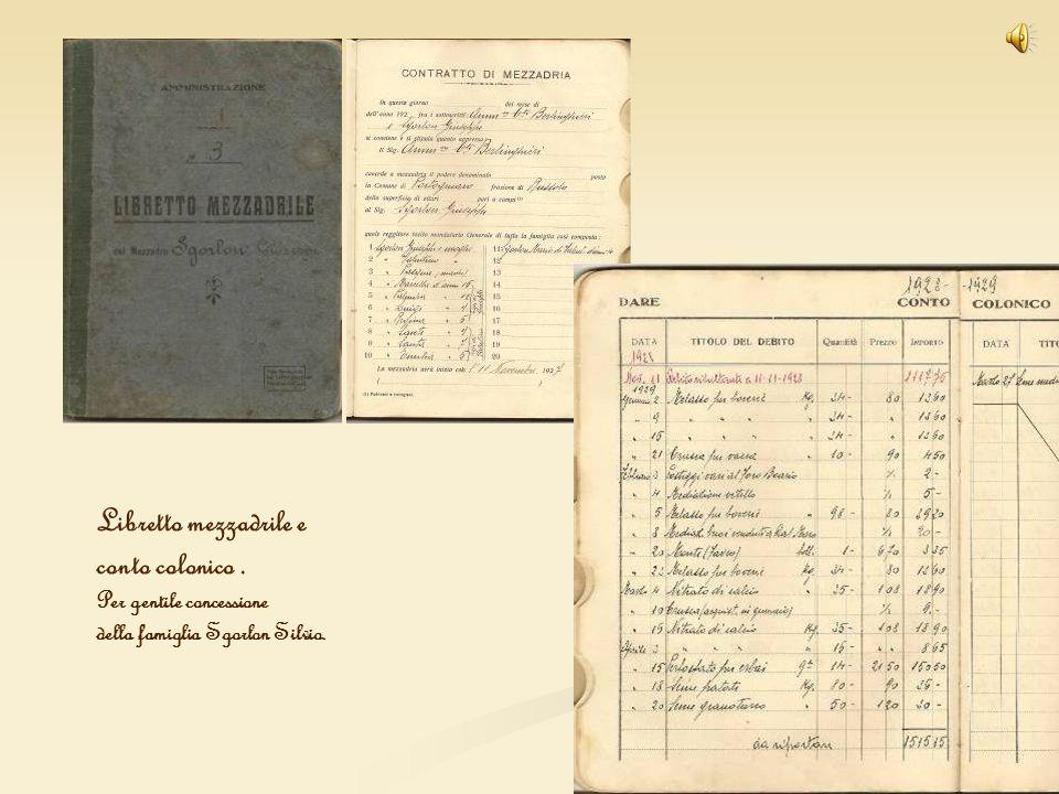 Libretto mezzadrile e conto colonico. Per gentile concessione della famiglia Sgorlon Silvio.