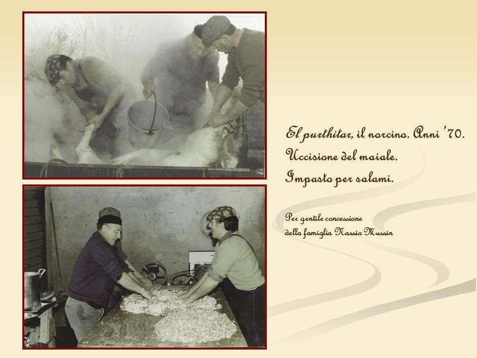 El purthitar, il norcino. Anni 70. Uccisione del maiale. Impasto per salami. Per gentile concessione della famiglia Nassio Mussin