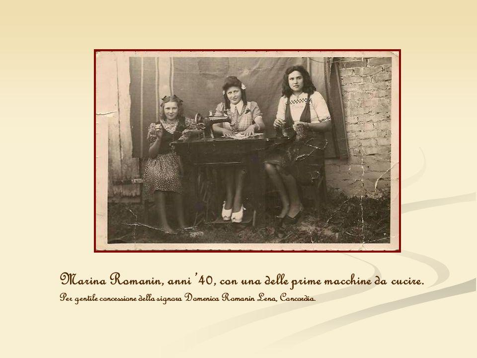 Marina Romanin, anni 40, con una delle prime macchine da cucire. Per gentile concessione della signora Domenica Romanin Lena, Concordia.