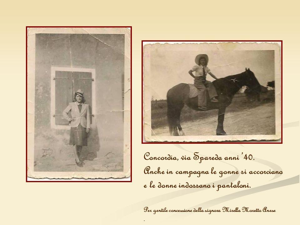 Concordia, via Spareda anni 40. Anche in campagna le gonne si accorciano e le donne indossano i pantaloni. Per gentile concessione della signora Mirel