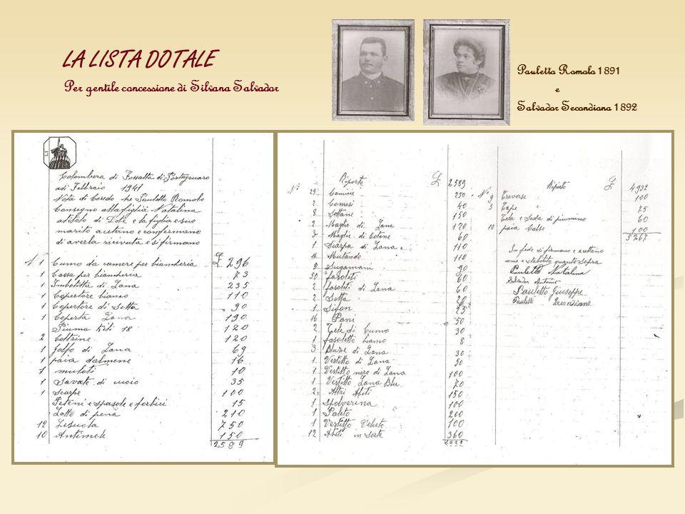 LA LISTA DOTALE Per gentile concessione di Silvana Salvador Pauletto Romolo 1891 e Salvador Secondiana 1892