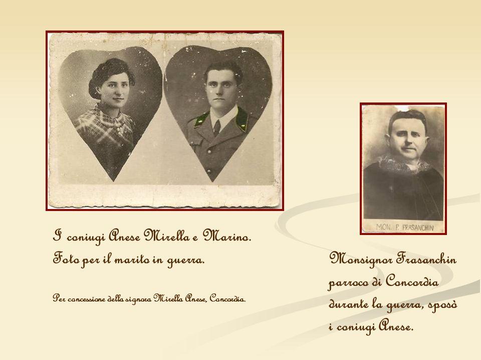 I coniugi Anese Mirella e Marino. Foto per il marito in guerra. Per concessione della signora Mirella Anese, Concordia. Monsignor Frasanchin parroco d