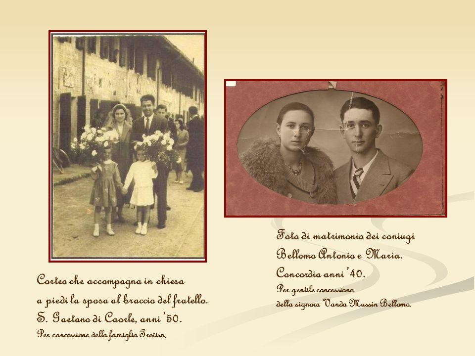 Foto di matrimonio dei coniugi Bellomo Antonio e Maria. Concordia anni 40. Per gentile concessione della signora Vanda Mussin Bellomo. Corteo che acco