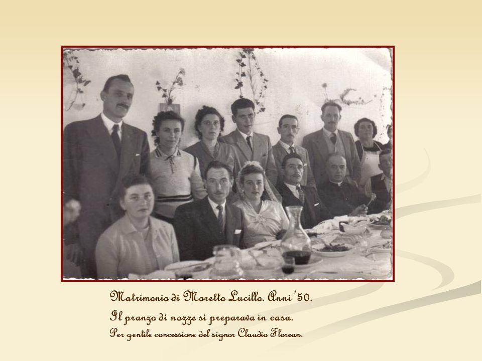 Matrimonio di Moretto Lucillo. Anni 50. Il pranzo di nozze si preparava in casa. Per gentile concessione del signor Claudio Florean.