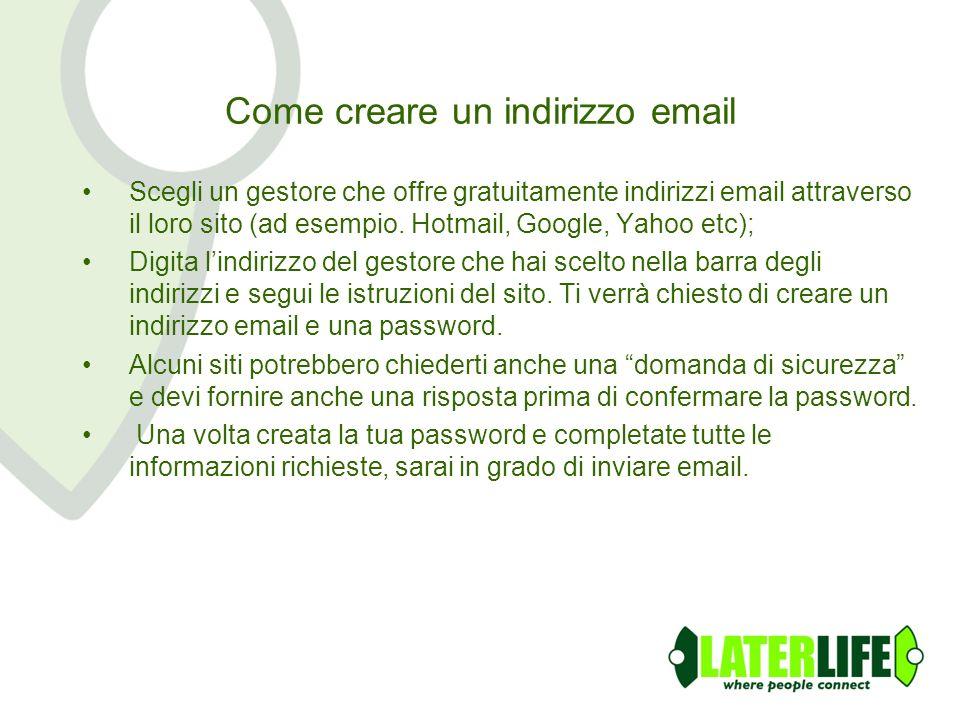 Come creare un indirizzo email Scegli un gestore che offre gratuitamente indirizzi email attraverso il loro sito (ad esempio. Hotmail, Google, Yahoo e