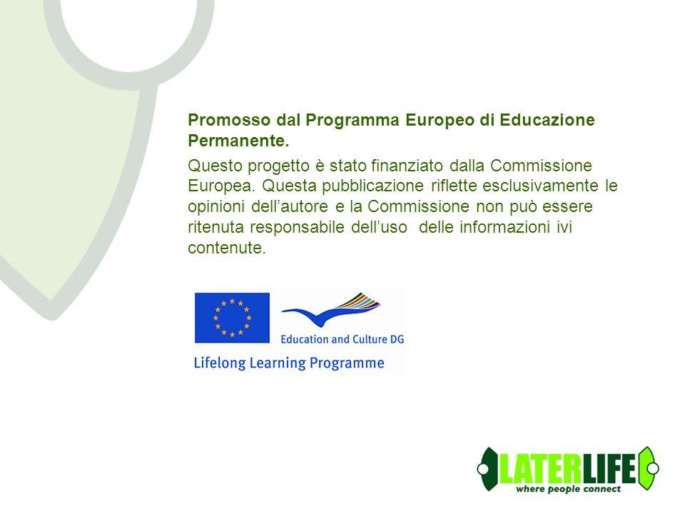 Promosso dal Programma Europeo di Educazione Permanente. Questo progetto è stato finanziato dalla Commissione Europea. Questa pubblicazione riflette e