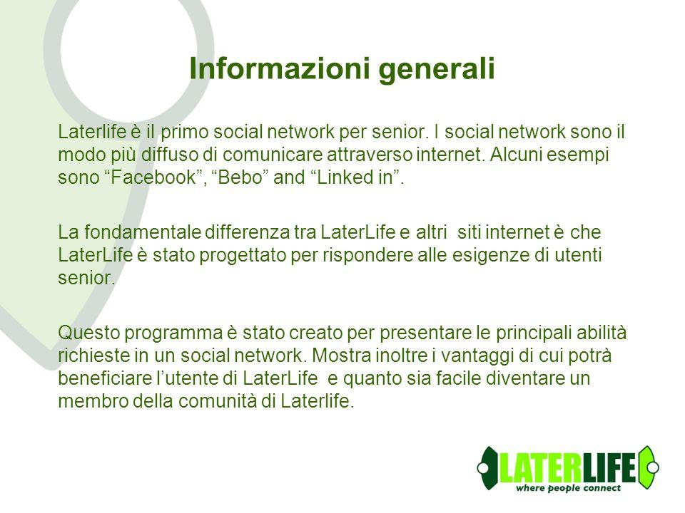 Informazioni generali Laterlife è il primo social network per senior. I social network sono il modo più diffuso di comunicare attraverso internet. Alc
