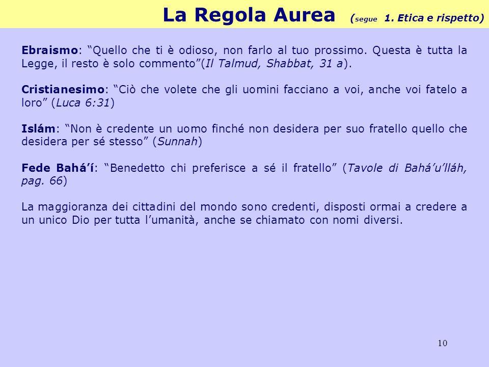 10 La Regola Aurea ( segue 1.