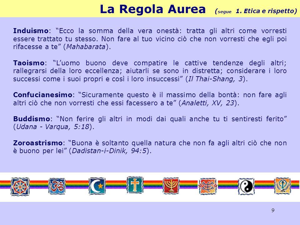9 La Regola Aurea ( segue 1.