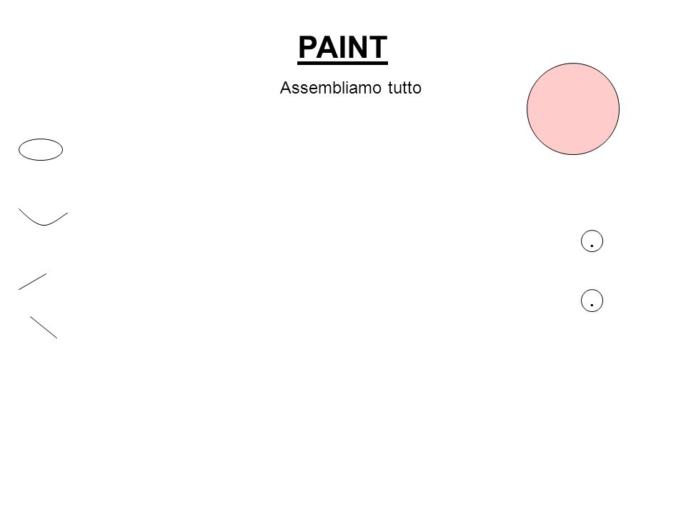 PAINT Assembliamo tutto..