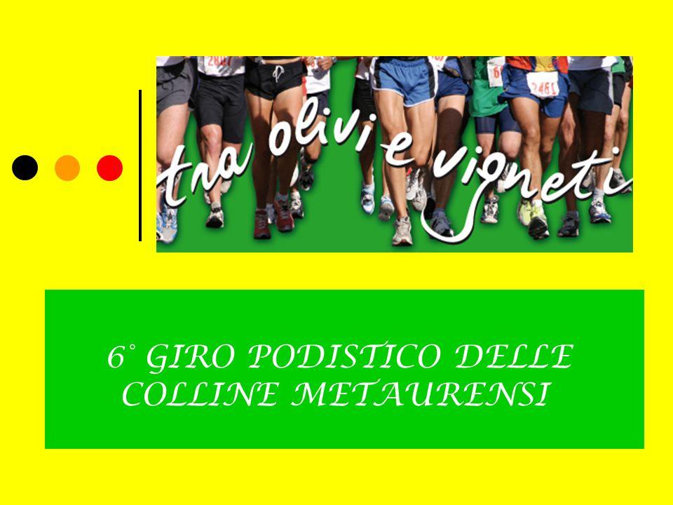 6° GIRO PODISTICO DELLE COLLINE METAURENSI