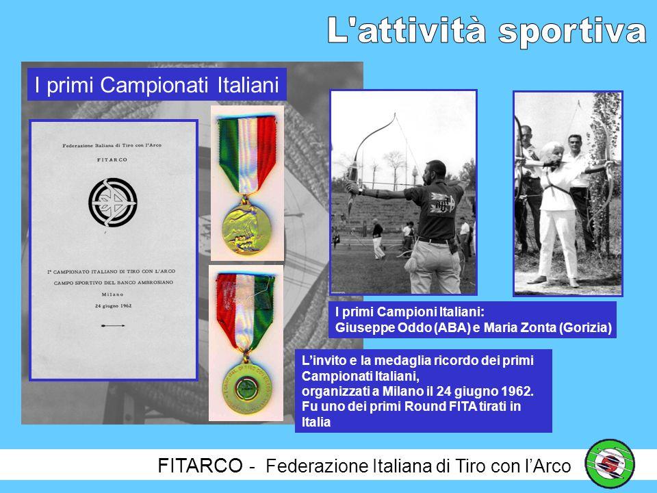 FITARCO - Federazione Italiana di Tiro con lArco Gli anni 60 sono stati gli anni della vera e propria nascita della Arcieria Italiana, quando alle Compagnie fondatrici si sono aggiunte altre numerose e splendide realtà sportive ed organizzative.