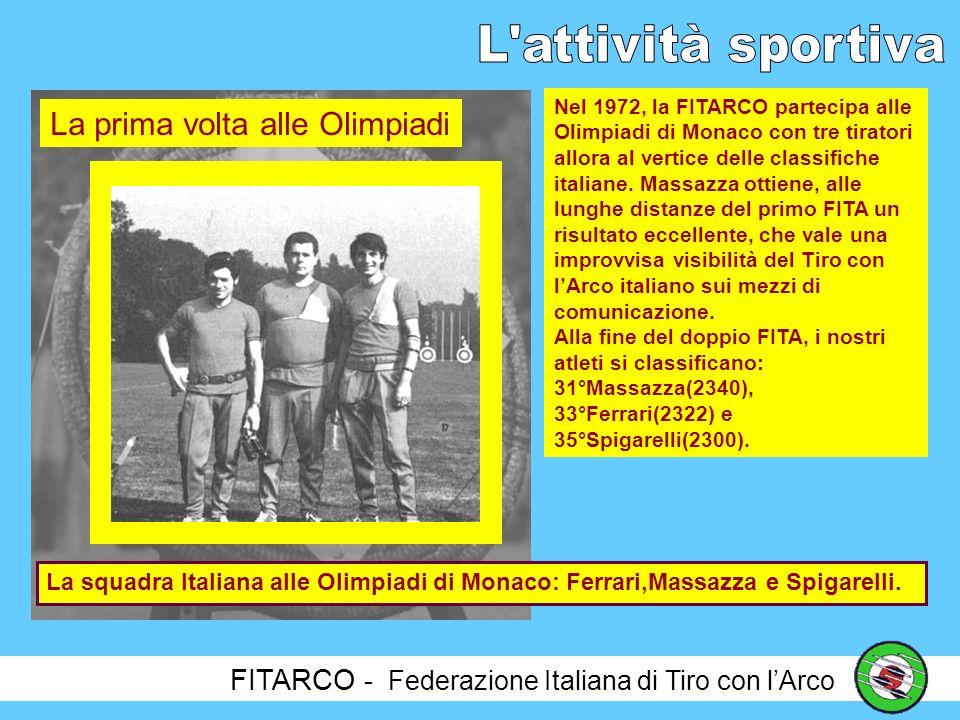 FITARCO - Federazione Italiana di Tiro con lArco Nel 1966, la FITARCO ottiene il primo prestigioso successo internazionale con Luigi Fiocchi, che vince la COPPA EUROPA, organizzata a Varese.