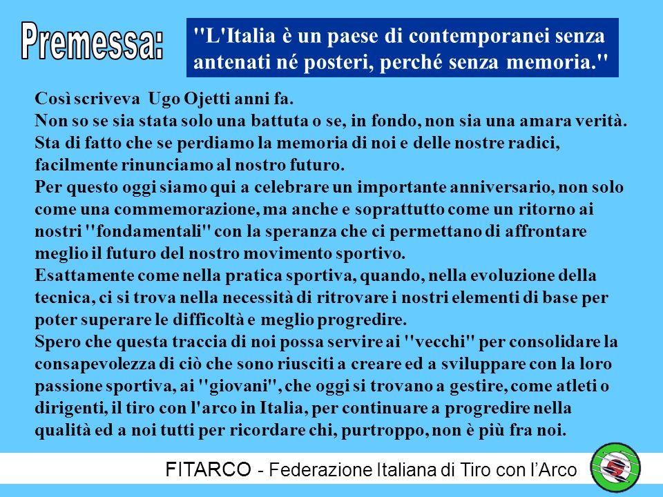 FITARCO - Federazione Italiana di Tiro con lArco Grosseto, 7 Ottobre 2001