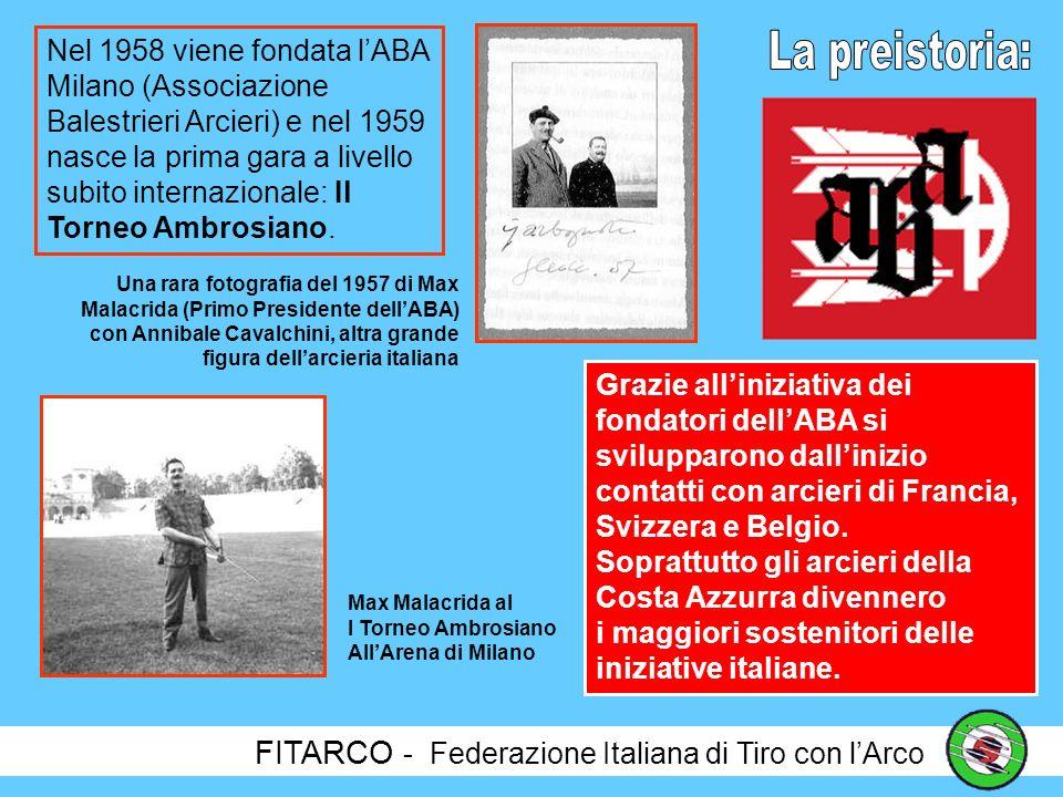 FITARCO - Federazione Italiana di Tiro con lArco Da Lwow non si ha memoria di attività fino alla metà degli anni 50, quando per iniziativa di un gruppo di appassionati della A.A.A.A.