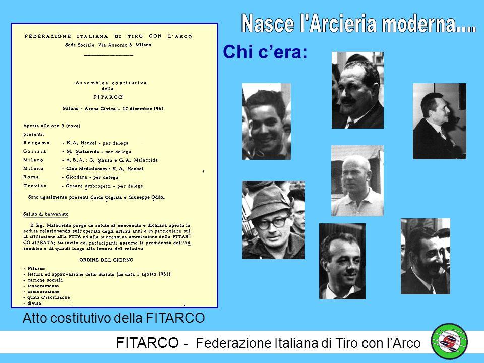 FITARCO - Federazione Italiana di Tiro con lArco Le realtà arcieristiche finora descritte non erano le uniche in Italia.
